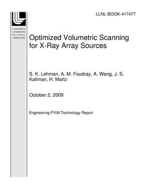 Primary view of object titled 'Optimized Volumetric Scanning for X-Ray Array Sources'.