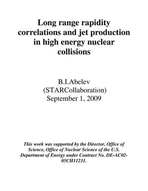 Primary view of object titled 'Long range rapidity correlations and jet production in high energy nuclear collisions'.