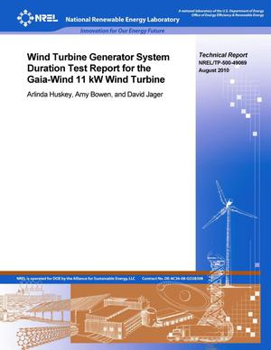 Primary view of object titled 'Wind Turbine Generator System Duration Test Report for the Gaia-Wind 11 kW Wind Turbine'.