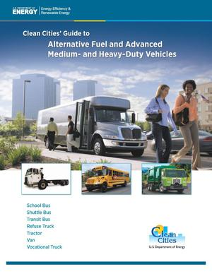 Primary view of object titled 'Clean Cities' Guide to Alternative Fuel and Advanced Medium- and Heavy-Duty Vehicles (Brochure)'.
