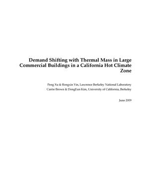 Primary view of object titled 'Demand Shifting with Thermal Mass in Large Commercial Buildings in a California Hot Climate Zone'.