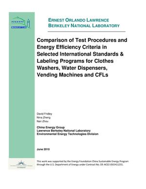 Primary view of object titled 'Comparison of Test Procedures and Energy Efficiency Criteria in Selected International Standards and Labeling Programs for Clothes Washers, Water Dispensers, Vending Machines and CFLs'.