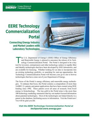 Primary view of object titled 'EERE Technology Commercialization Portal: Connecting Energy Industry and Market Leaders with Laboratory Technologies (Fact Sheet)'.