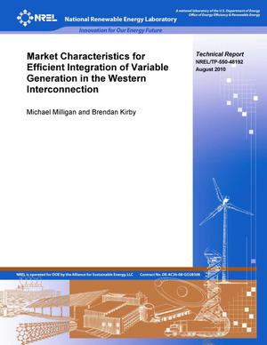Primary view of object titled 'Market Characteristics for Efficient Integration of Variable Generation in the Western Interconnection'.