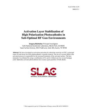 Primary view of object titled 'Activation Layer Stabilization of High Polarization Photocathodes in Sub-Optimal RF Gun Environments'.
