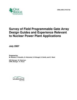 Primary view of object titled 'Survey of Field Programmable Gate Array Design Guides and Experience Relevant to Nuclear Power Plant Applications'.