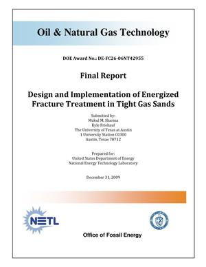 Primary view of object titled 'Design and Implementation of Energized Fracture Treatment in Tight Gas Sands'.