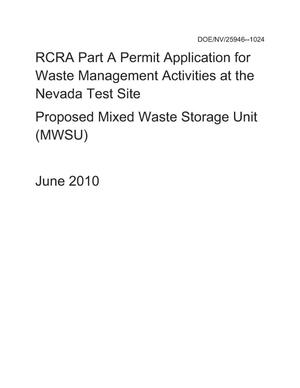 Primary view of object titled 'RCRA Part A and Part B Permit Application for Waste Management Activities at the Nevada Test Site: Proposed Mixed Waste Disposal Unit (MWSU)'.