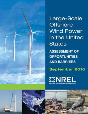 Primary view of object titled 'Large-Scale Offshore Wind Power in the United States: Assessment of Opportunities and Barriers'.