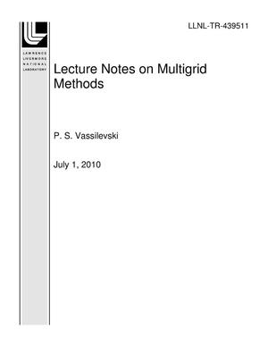Primary view of object titled 'Lecture Notes on Multigrid Methods'.