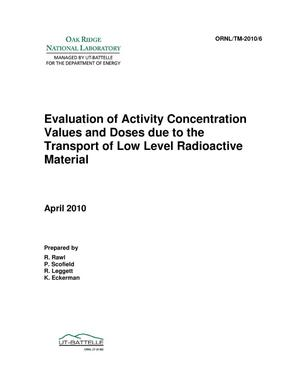Primary view of object titled 'Evaluation of Activity Concentration Values and Doses due to the Transport of Low Level Radioactive Material'.
