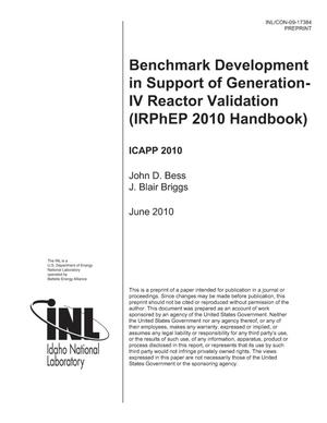 Primary view of object titled 'Benchmark Development in Support of Generation-IV Reactor Validation (IRPhEP 2010 Handbook)'.