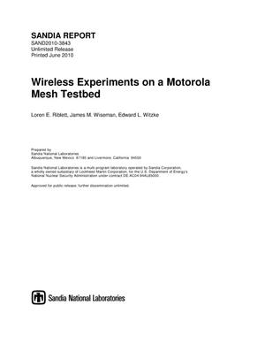 Primary view of object titled 'Wireless experiments on a Motorola mesh testbed.'.