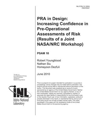 Primary view of object titled 'PRA In Design: Increasing Confidence in Pre-operational Assessments of Risks (Results of a Joint NASA/ NRC Workshop)'.