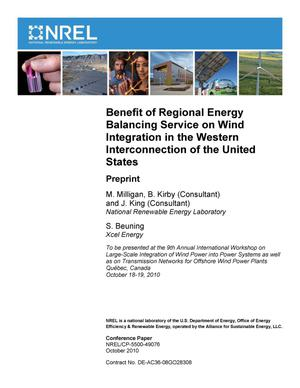 Primary view of object titled 'Benefit of Regional Energy Balancing Service on Wind Integration in the Western Interconnection of the United States: Preprint'.