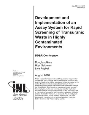 Primary view of object titled 'Development and Implementation of an Assay System for Rapid Screening of Transuranic Waste in Highly Contaminated Environments'.