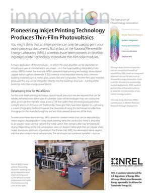 Primary view of object titled 'Pioneering Inkjet Printing Technology Produces Thin-Film Photovoltaics; The Spectrum of Clean Energy Innovation (Fact Sheet)'.