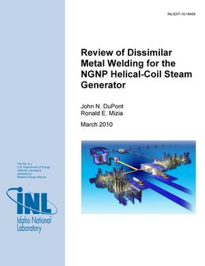 Primary view of object titled 'Review of Dissimilar Metal Welding for the NGNP Helical-Coil Steam Generator'.