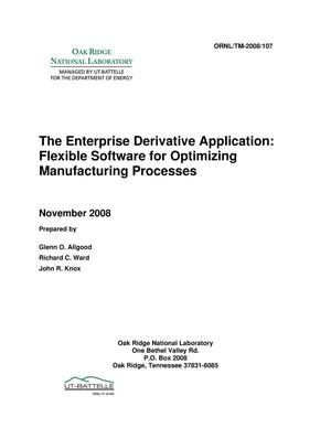 Primary view of object titled 'The Enterprise Derivative Application: Flexible Software for Optimizing Manufacturing Processes'.