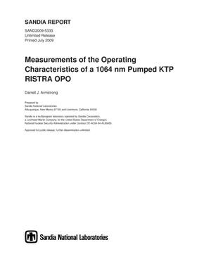 Primary view of object titled 'Measurements of the operating characteristics of a 1064 nm pumped KTP RISTRA OPO.'.