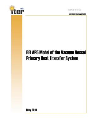 Primary view of object titled 'RELAP5 Model of the Vacuum Vessel Primary Heat Transfer System'.