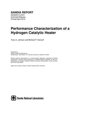 Primary view of object titled 'Performance characterization of a hydrogen catalytic heater.'.