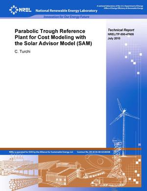 Primary view of object titled 'Parabolic Trough Reference Plant for Cost Modeling with the Solar Advisor Model (SAM)'.