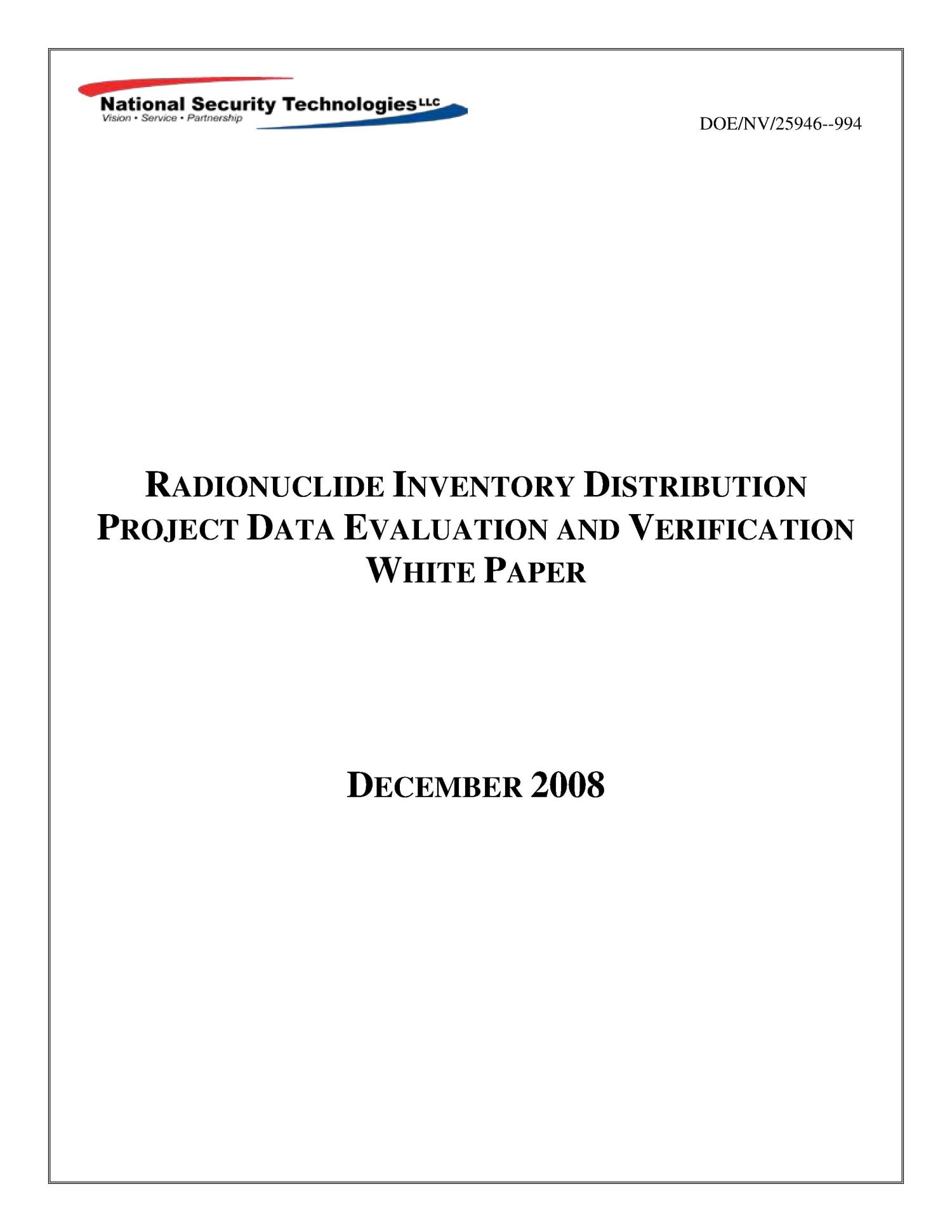 Radionuclide Inventory Distribution Project Data Evaluation and Verification White Paper                                                                                                      [Sequence #]: 1 of 41
