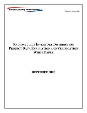 Primary view of object titled 'Radionuclide Inventory Distribution Project Data Evaluation and Verification White Paper'.