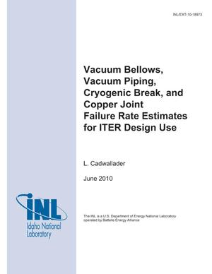 Primary view of object titled 'Vacuum Bellows, Vacuum Piping, Cryogenic Break, and Copper Joint Failure Rate Estimates for ITER Design Use'.