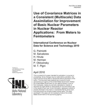Primary view of object titled 'Use of Covariance Matrices in a Consistent (Multiscale) Data Assimilation for Improvement of Basic Nuclear Parameters in Nuclear Reactor Applications: From Meters to Femtometers'.