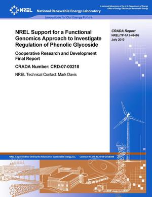 Primary view of object titled 'NREL Support for a Functional Genomics Approach to Investigate Regulation of Phenolic Glycoside: Cooperative Research and Development Final Report, CRADA number CRD-07-00218'.