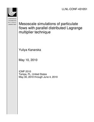 Primary view of object titled 'Mesoscale Simulations of Particulate Flows with Parallel Distributed Lagrange Multiplier Technique'.
