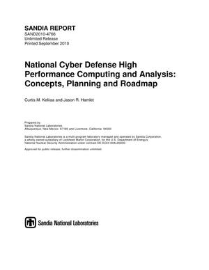 Primary view of object titled 'National cyber defense high performance computing and analysis : concepts, planning and roadmap.'.