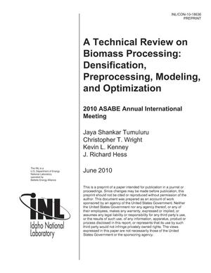 Primary view of object titled 'A Technical Review on Biomass Processing: Densification, Preprocessing, Modeling and Optimization'.