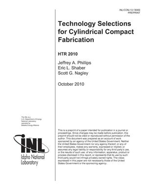 Primary view of object titled 'Technology Selections for Cylindrical Compact Fabrication'.