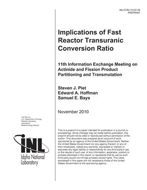 Primary view of object titled 'Implications of Fast Reactor Transuranic Conversion Ratio'.