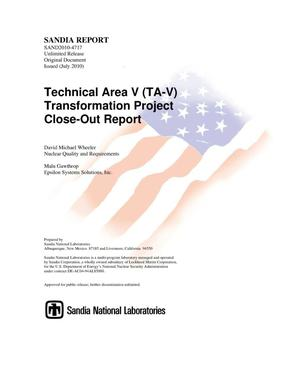 Primary view of object titled 'Technical Area V (TA-V) transformation project close-out report.'.