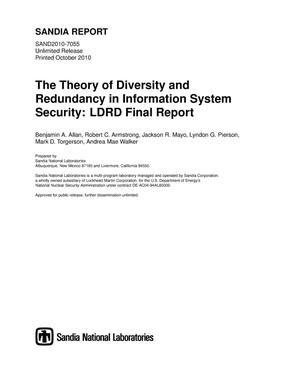 Primary view of object titled 'The theory of diversity and redundancy in information system security : LDRD final report.'.