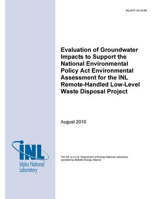 Primary view of object titled 'Evaluation of Groundwater Impacts to Support the National Environmental Policy Act Environmental Assessment for the INL Remote-Handled Low-Level Waste Disposal Project'.