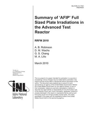 Primary view of object titled 'SUMMARY OF 'AFIP' FULL SIZED PLATE IRRADIATIONS IN THE ADVANCED TEST REACTOR'.