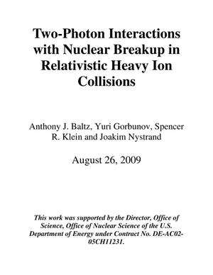 Primary view of Two-Photon Interactions with Nuclear Breakup in Relativistic Heavy Ion Collisions