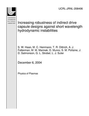 Primary view of object titled 'Increasing robustness of indirect drive capsule designs against short wavelength hydrodynamic instabilities'.