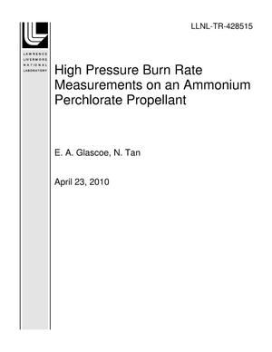Primary view of object titled 'High Pressure Burn Rate Measurements on an Ammonium Perchlorate Propellant'.