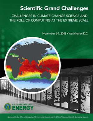 Primary view of object titled 'Scientific Grand Challenges: Challenges in Climate Change Science and the Role of Computing at the Extreme Scale'.