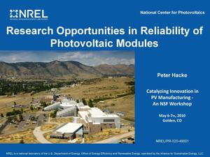 Primary view of object titled 'Research Opportunities in Reliability of Photovoltaic Modules (Presentation)'.