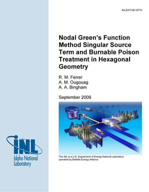 Primary view of object titled 'Nodal Green's Function Method Singular Source Term and Burnable Poison Treatment in Hexagonal Geometry'.