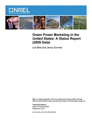 Primary view of object titled 'Green Power Marketing in the United States: A Status Report (2009 Data)'.