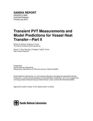 Primary view of object titled 'Transient PVT measurements and model predictions for vessel heat transfer. Part II.'.