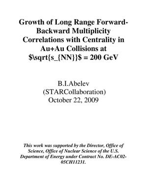 Primary view of object titled 'Growth of Long Range Forward-Backward Multiplicity Correlations with Centrality in Au+Au Collisions at sqrt sNN = 200 GeV'.